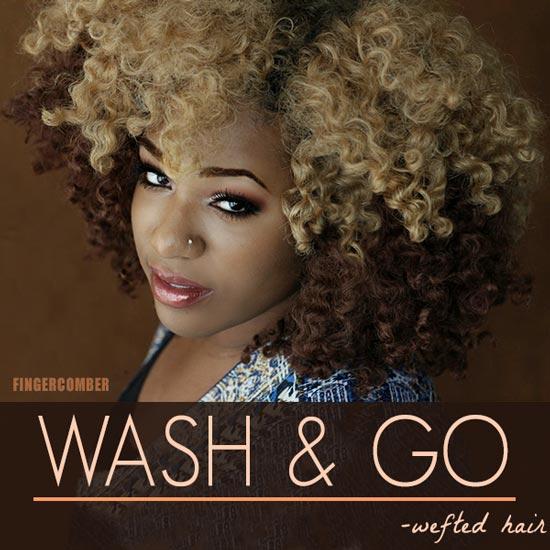 WASH & GO WEFTED HAIR