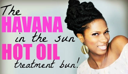 havana hair in the su hot oil treatment bun