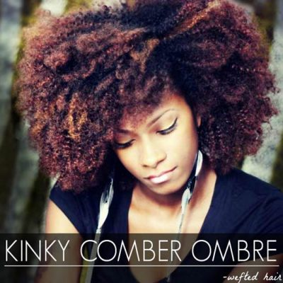 KINKY COMBER OMBRE WEFTED HAIR