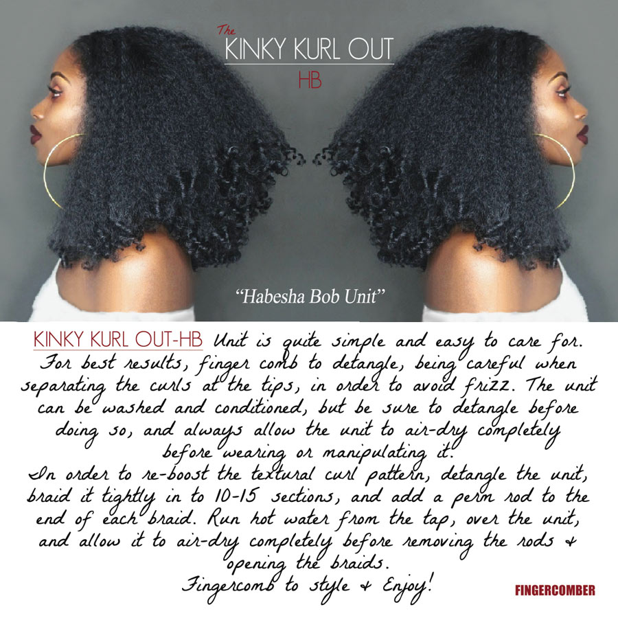 THE KINKY KURL OUT HB (HABESHA BOB) UNIT care Guide